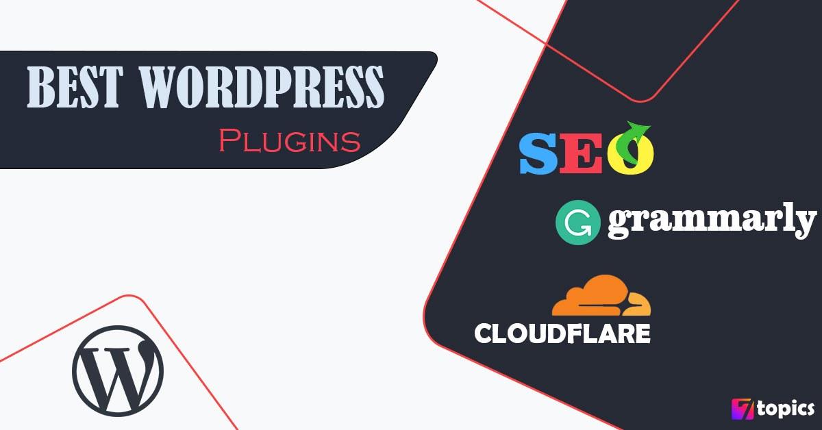 Best WordPress Plugin for Bloggers in 2021